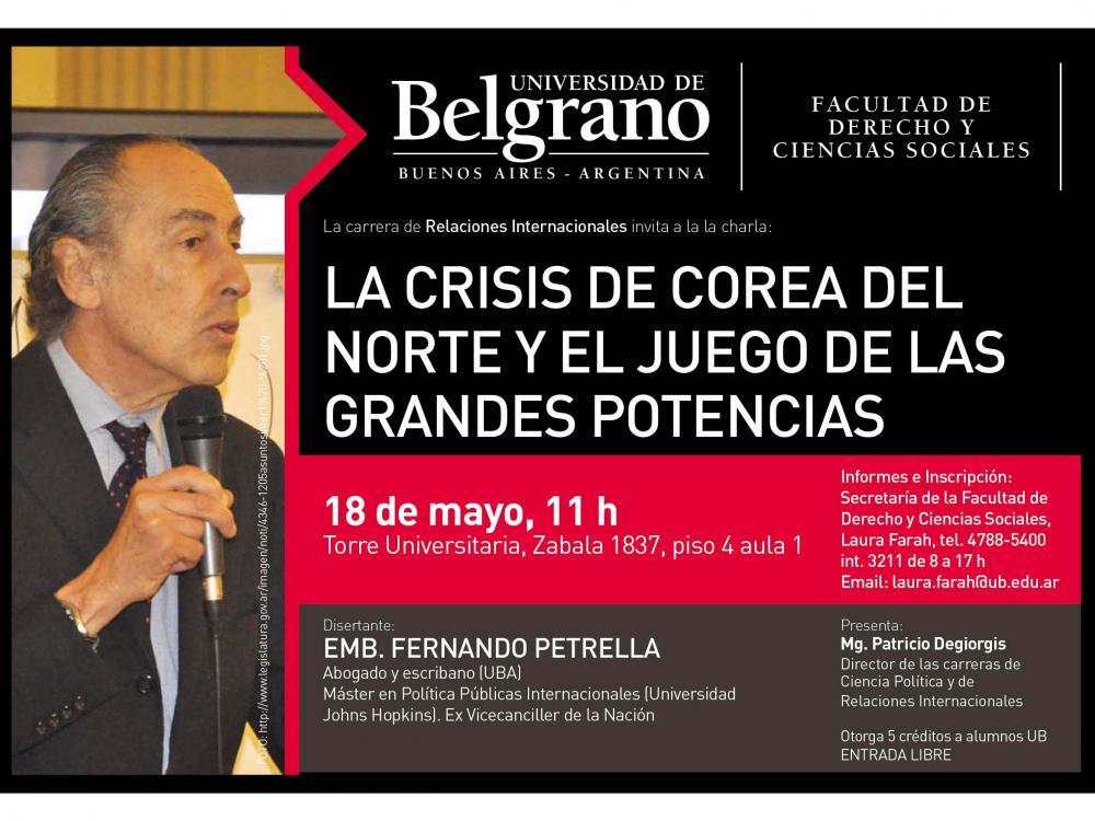 """""""Sobre la crisis con Corea del Norte"""": Conferencia del Embajador Fernando Petrella"""