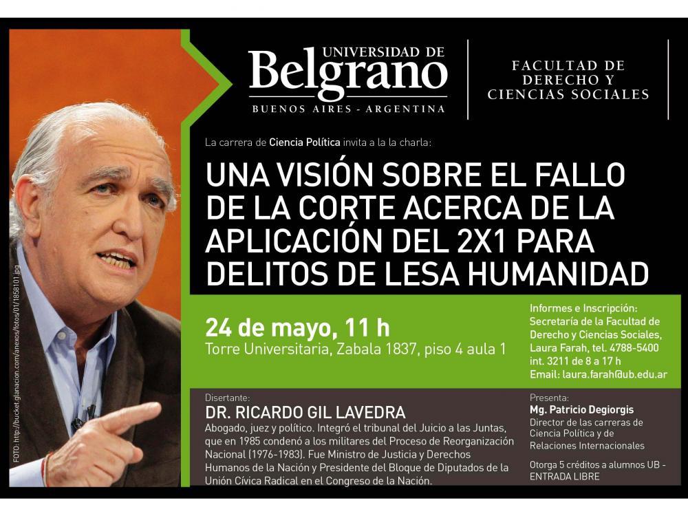 """""""Sobre el Fallo del 2x1 de la Corte Suprema"""": Conferencia del Dr. Ricardo Gil Lavedra"""